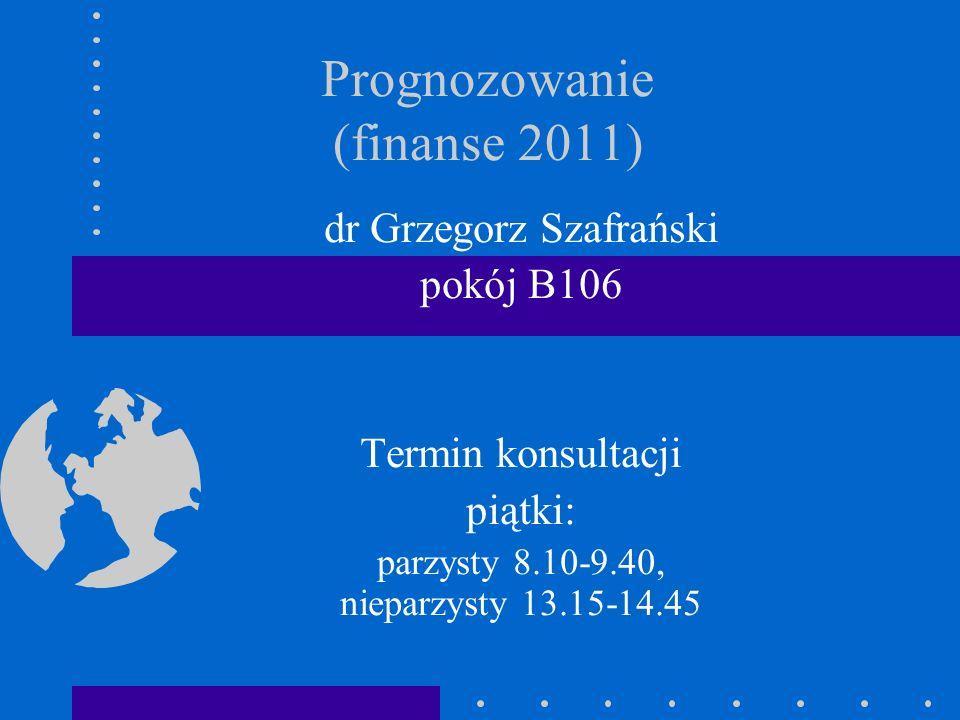 Prognozowanie (finanse 2011)