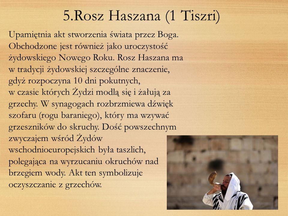 5.Rosz Haszana (1 Tiszri)