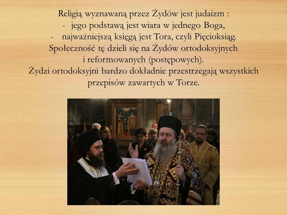 Religią wyznawaną przez Żydów jest judaizm :