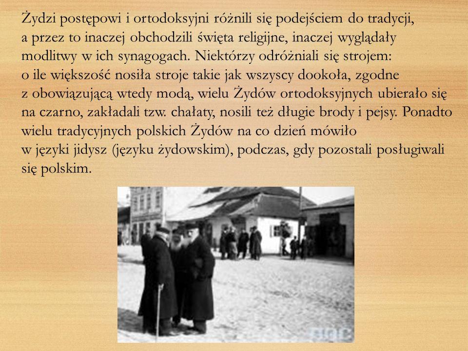 Żydzi postępowi i ortodoksyjni różnili się podejściem do tradycji,