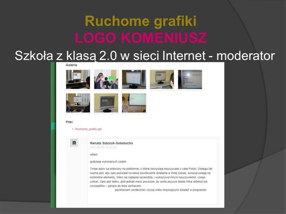 Szkoła z klasą 2.0 w sieci Internet - moderator