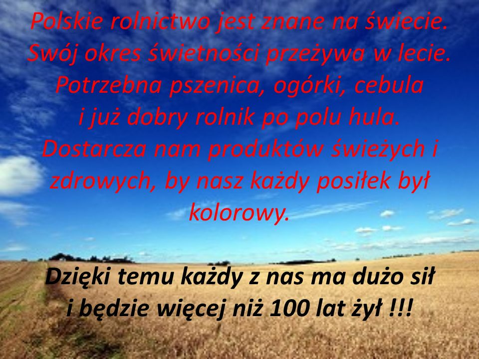 Polskie rolnictwo jest znane na świecie