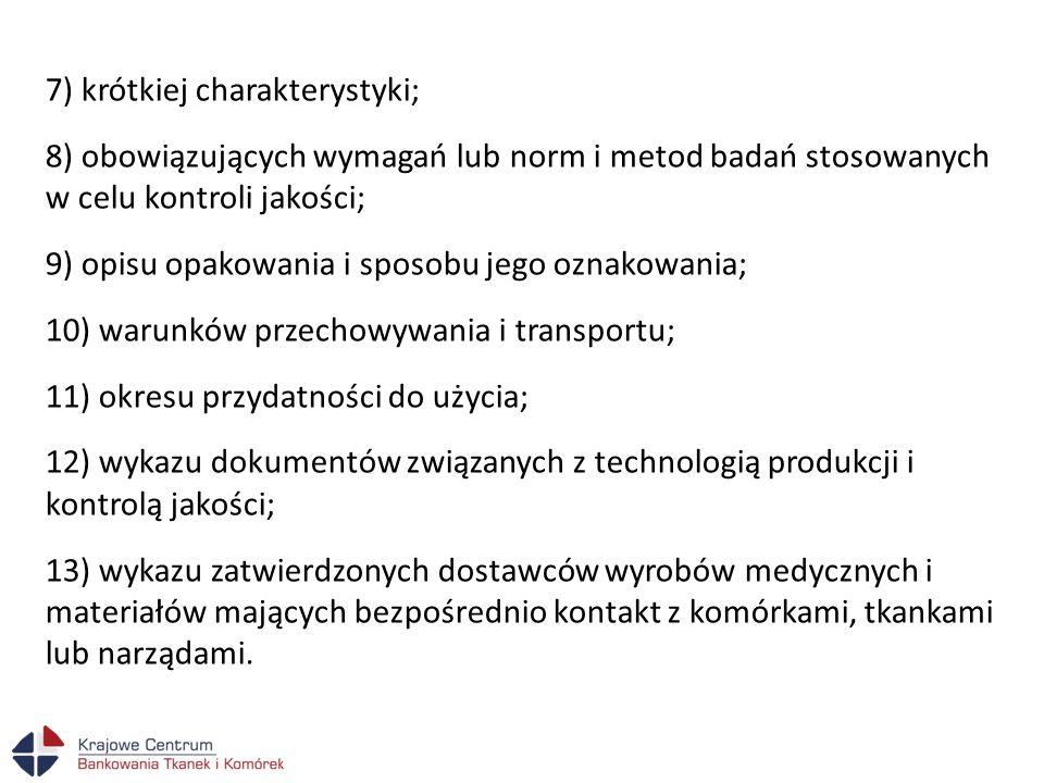 7) krótkiej charakterystyki;