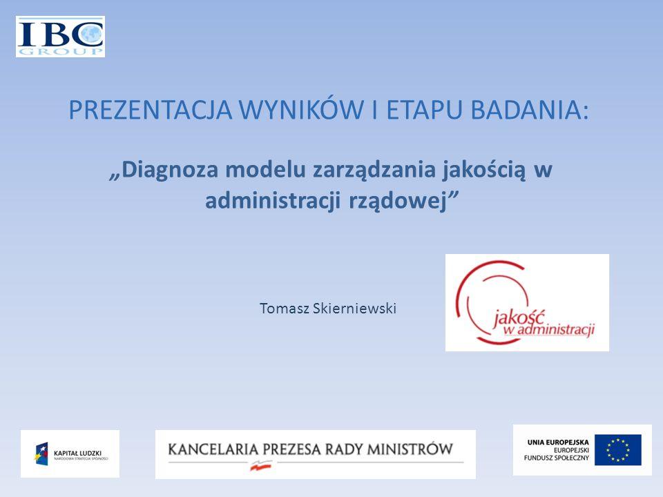 """""""Diagnoza modelu zarządzania jakością w administracji rządowej"""