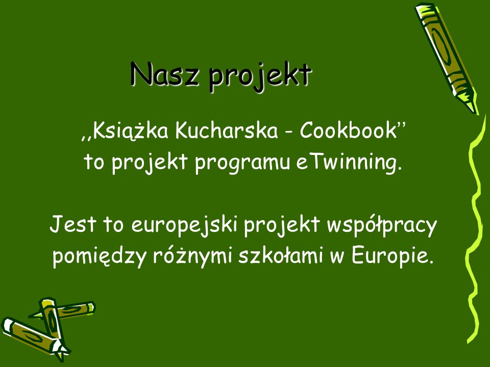 Nasz projekt ,,Książka Kucharska - Cookbook''