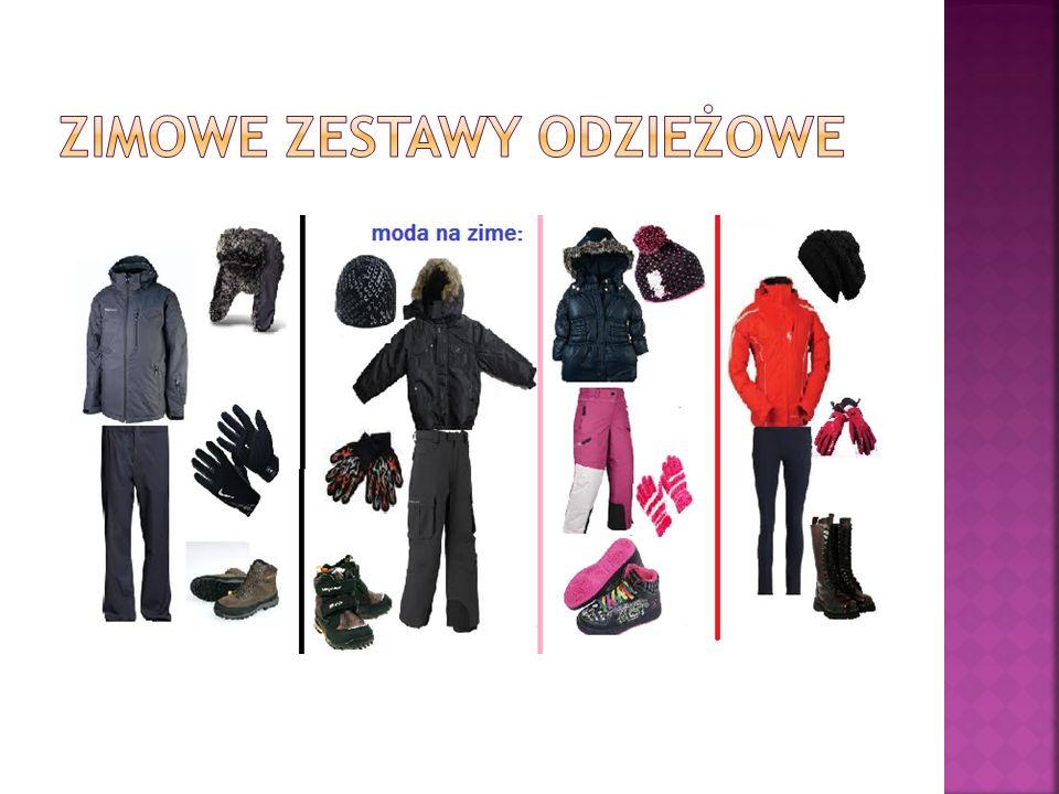 Zimowe Zestawy odzieżowe
