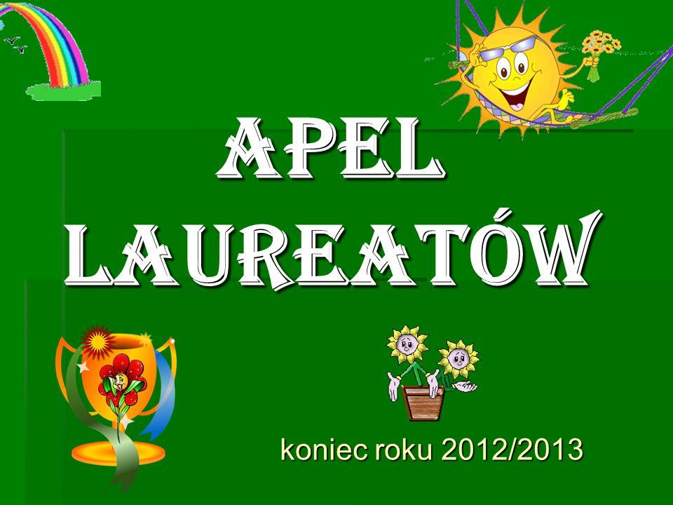 APEL LAUREATÓW koniec roku 2012/2013