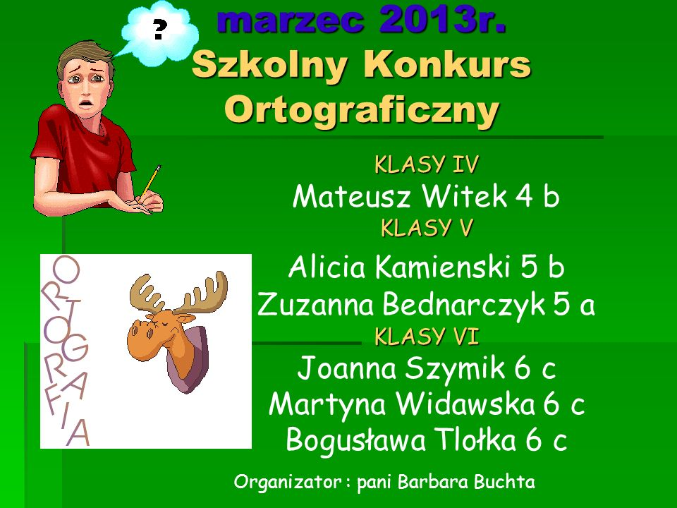 marzec 2013r. Szkolny Konkurs Ortograficzny