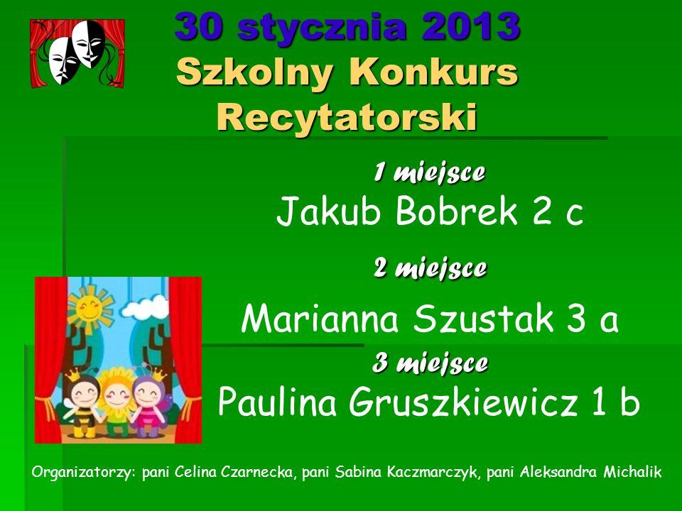 30 stycznia 2013 Szkolny Konkurs Recytatorski