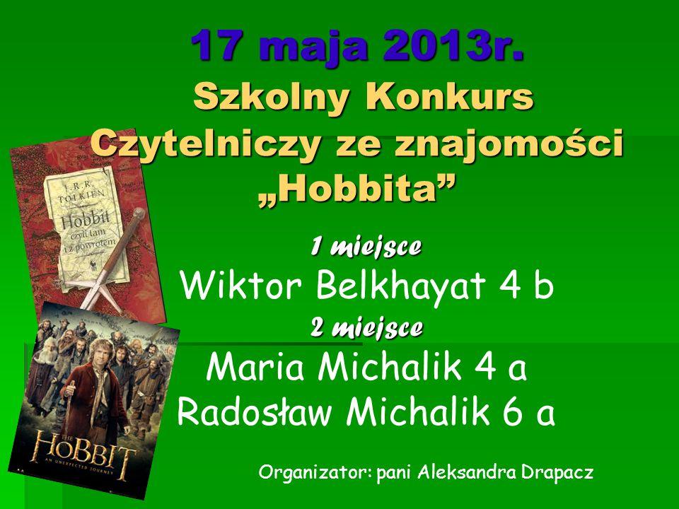 """17 maja 2013r. Szkolny Konkurs Czytelniczy ze znajomości """"Hobbita"""