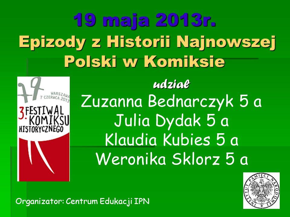 19 maja 2013r. Epizody z Historii Najnowszej Polski w Komiksie