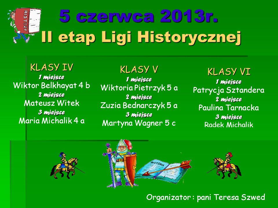 5 czerwca 2013r. II etap Ligi Historycznej