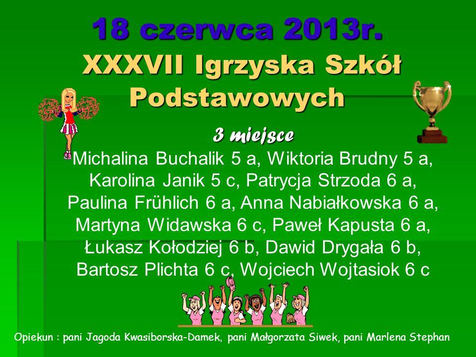 18 czerwca 2013r. XXXVII Igrzyska Szkół Podstawowych