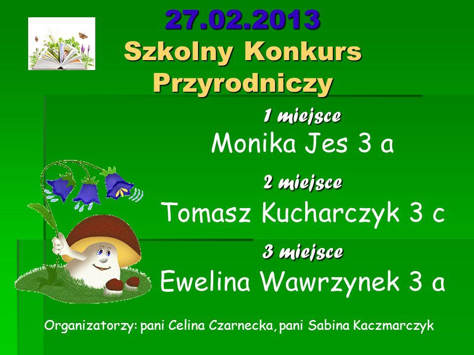 27.02.2013 Szkolny Konkurs Przyrodniczy