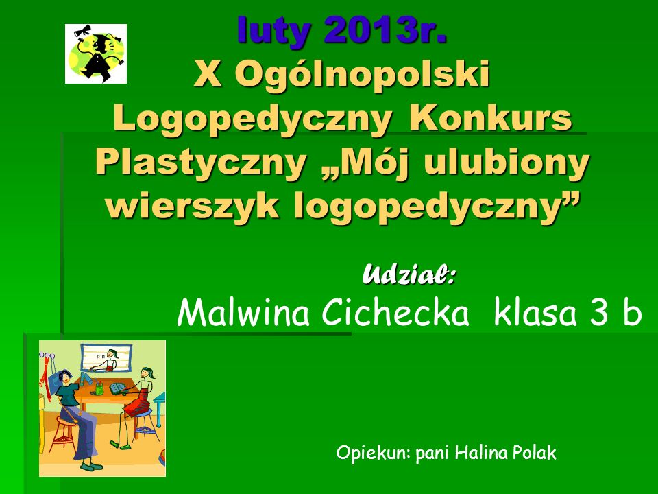 Malwina Cichecka klasa 3 b