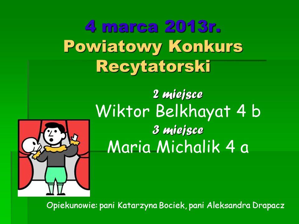 4 marca 2013r. Powiatowy Konkurs Recytatorski