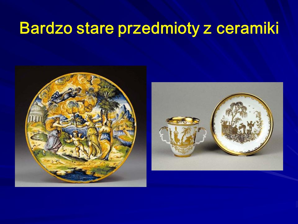 Bardzo stare przedmioty z ceramiki