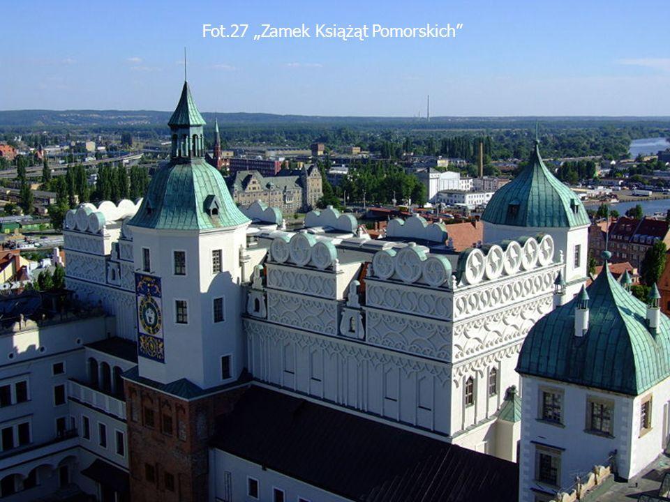 """Fot.27 """"Zamek Książąt Pomorskich"""