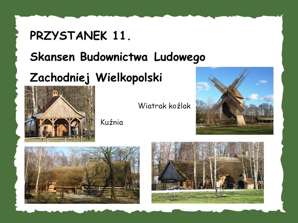 Skansen Budownictwa Ludowego Zachodniej Wielkopolski