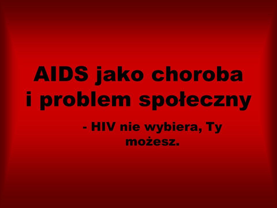 AIDS jako choroba i problem społeczny