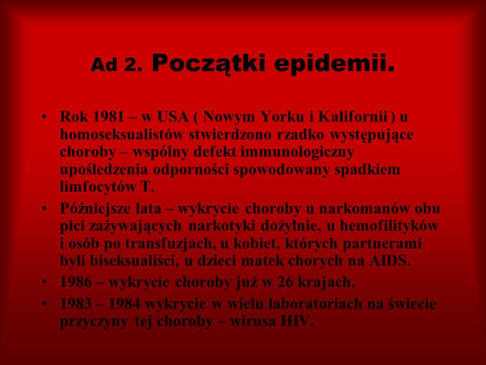Ad 2. Początki epidemii.