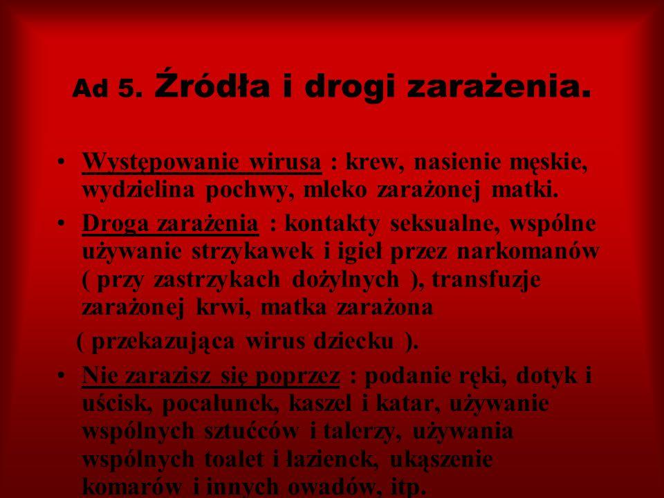Ad 5. Źródła i drogi zarażenia.
