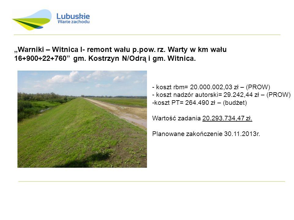 """""""Warniki – Witnica I- remont wału p. pow. rz"""