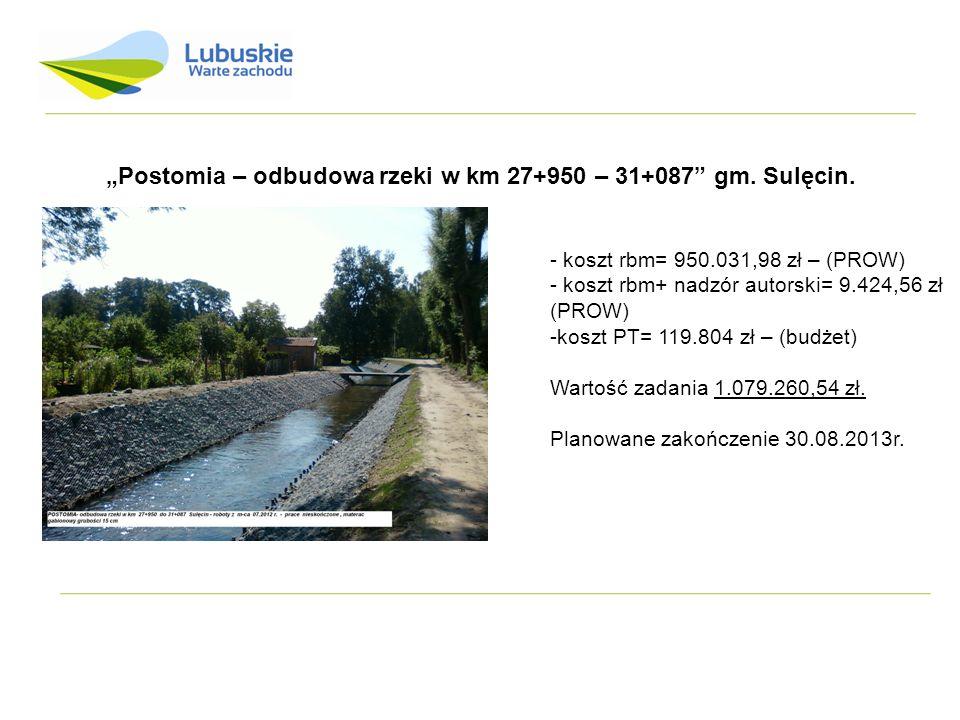 """""""Postomia – odbudowa rzeki w km 27+950 – 31+087 gm. Sulęcin."""