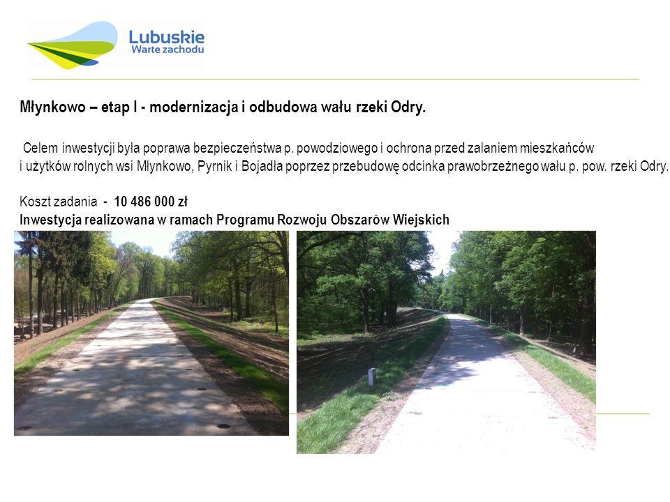Młynkowo – etap I - modernizacja i odbudowa wału rzeki Odry.