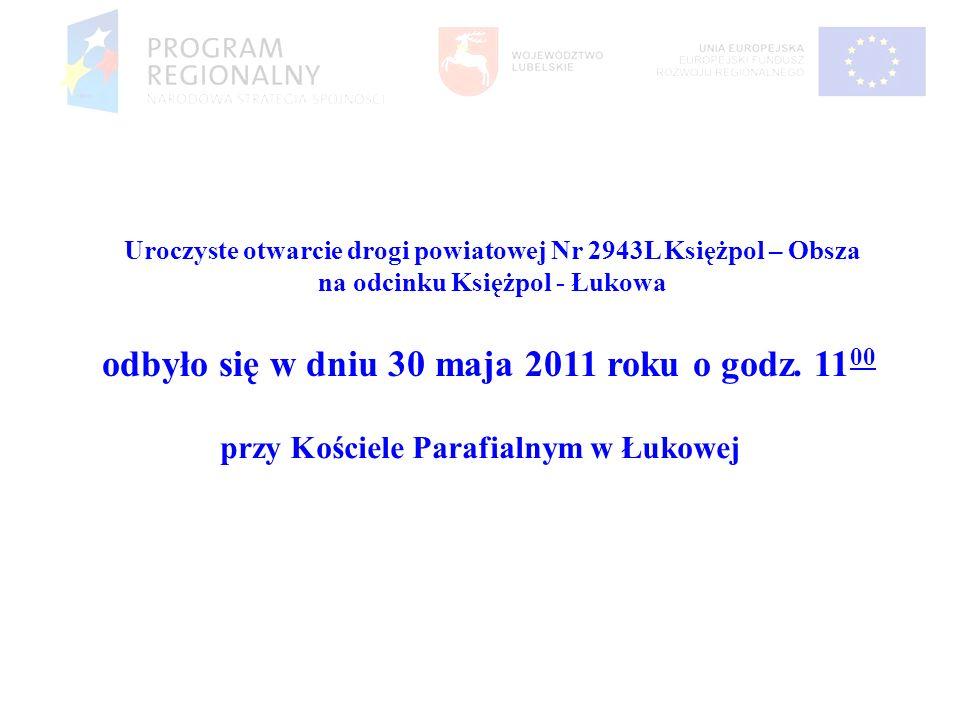 odbyło się w dniu 30 maja 2011 roku o godz. 1100