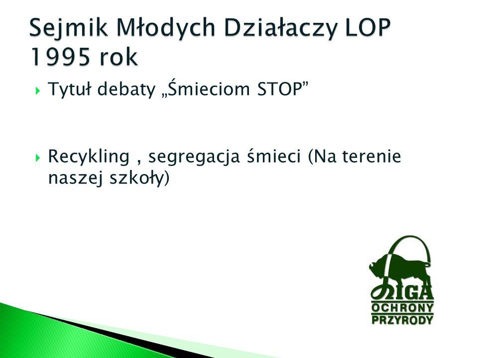 Sejmik Młodych Działaczy LOP 1995 rok