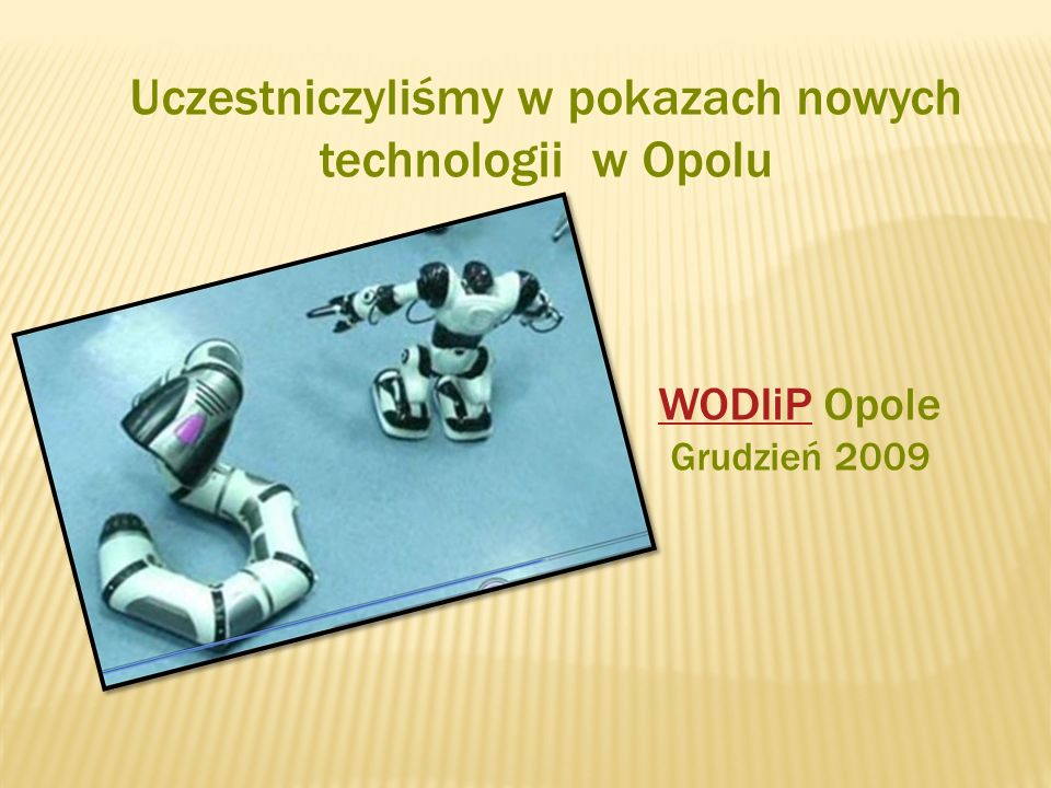 Uczestniczyliśmy w pokazach nowych technologii w Opolu