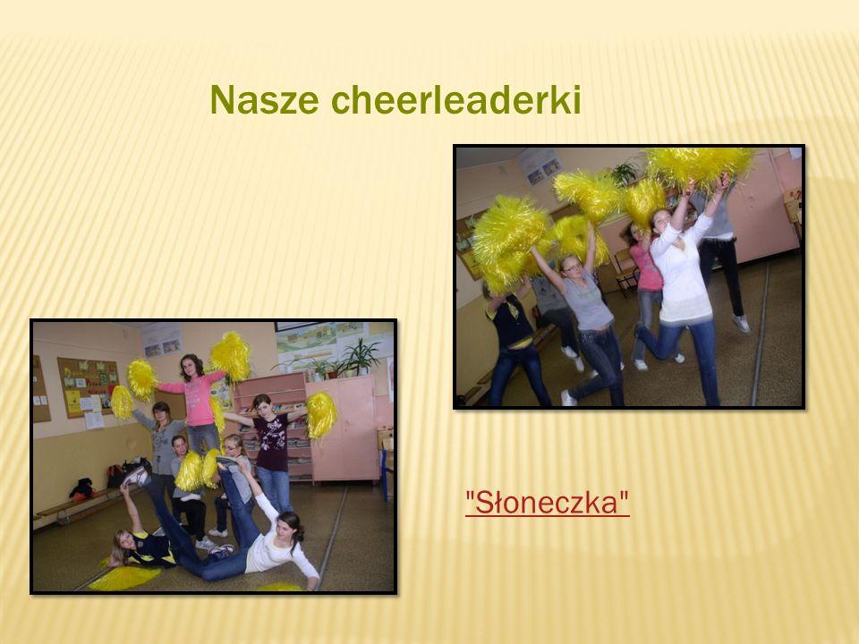 Nasze cheerleaderki Słoneczka