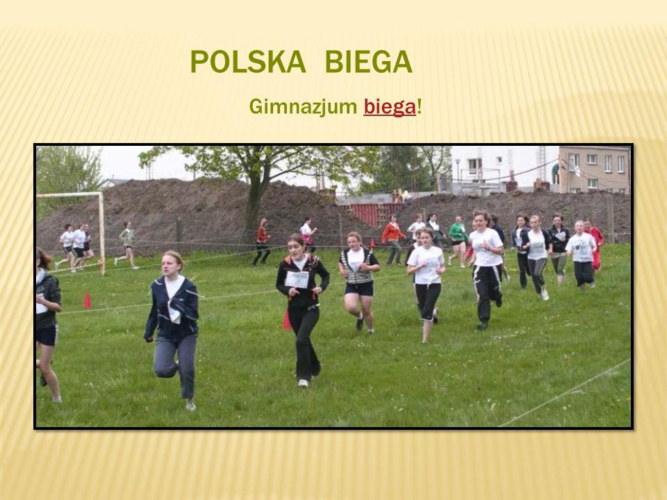 POLSKA BIEGA Gimnazjum biega!