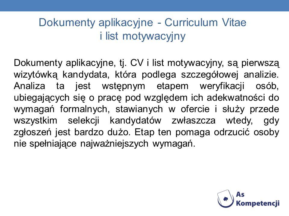 Dokumenty aplikacyjne - Curriculum Vitae