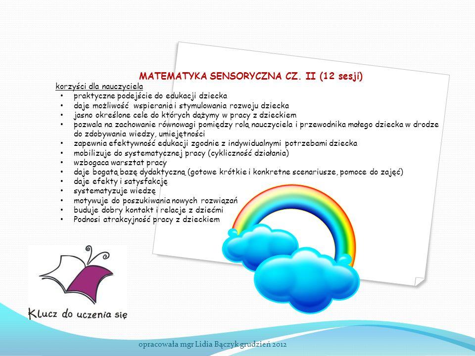 MATEMATYKA SENSORYCZNA CZ. II (12 sesji)
