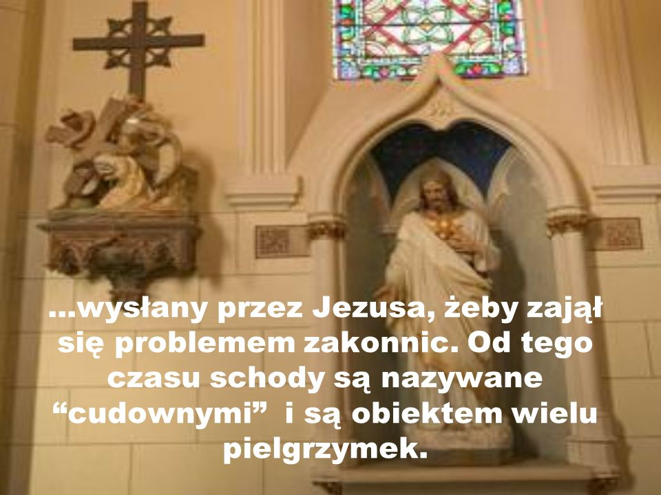 wysłany przez Jezusa, żeby zajął się problemem zakonnic