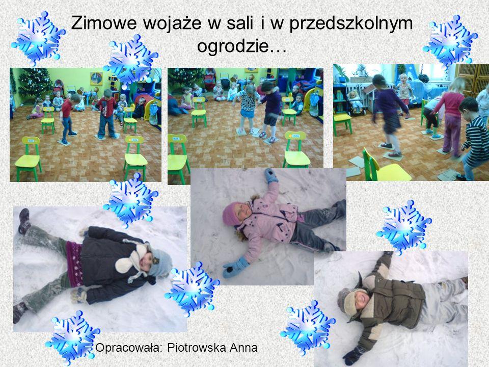Zimowe wojaże w sali i w przedszkolnym ogrodzie…