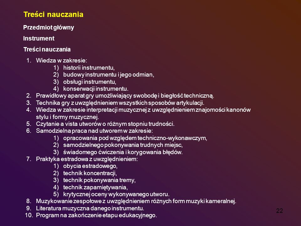 Treści nauczania Przedmiot główny Instrument 1. Wiedza w zakresie: