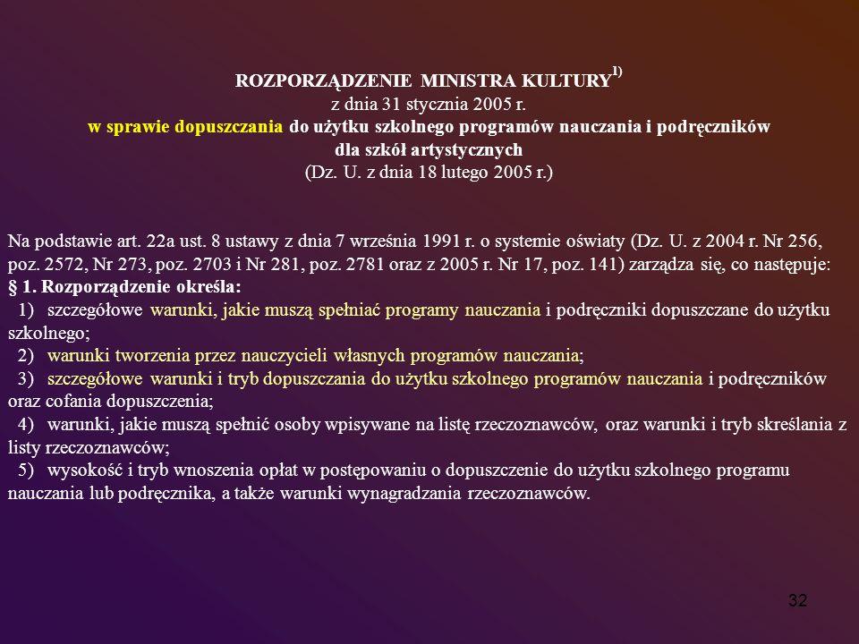 ROZPORZĄDZENIE MINISTRA KULTURY1) dla szkół artystycznych