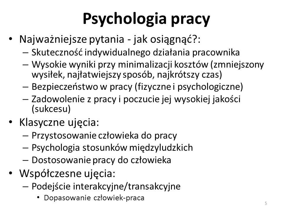 Psychologia pracy Najważniejsze pytania - jak osiągnąć :