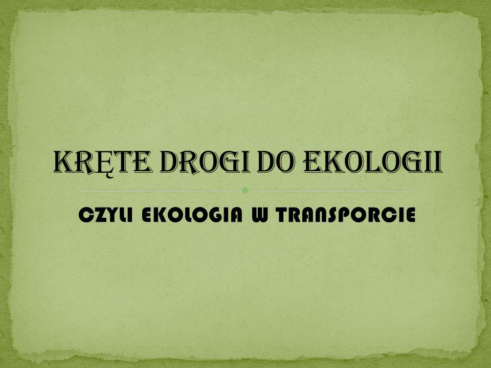 KRĘTE DROGI DO EKOLOGII