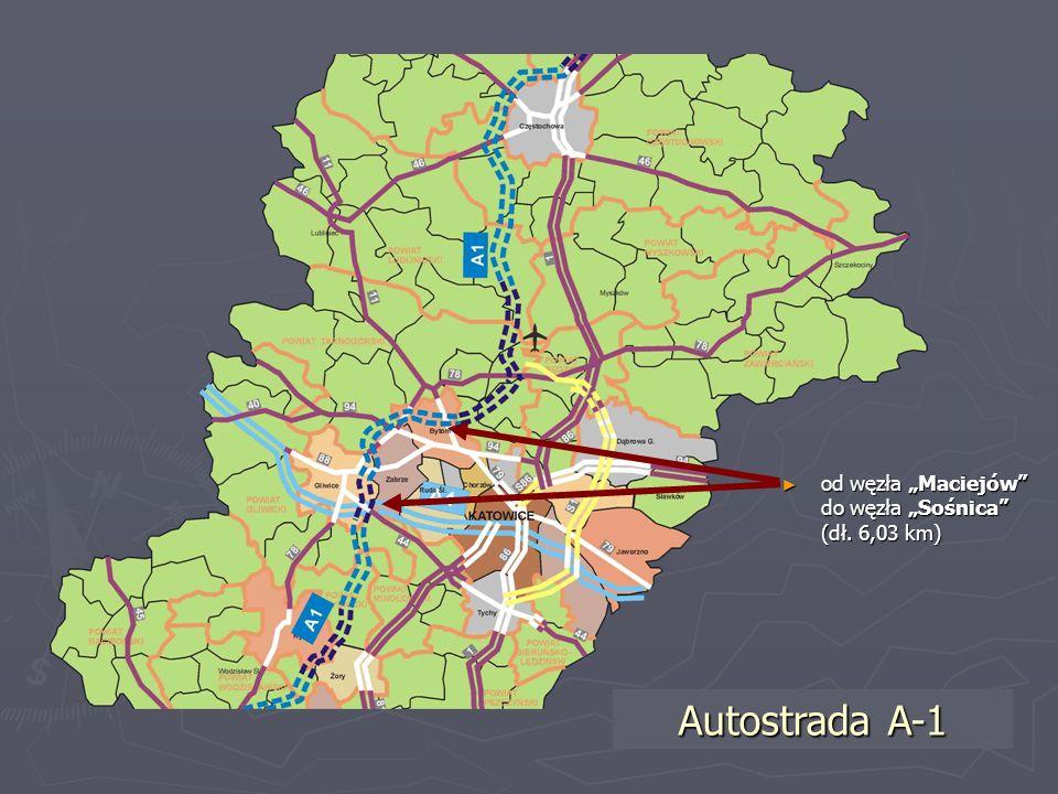 """od węzła """"Maciejów do węzła """"Sośnica (dł. 6,03 km)"""