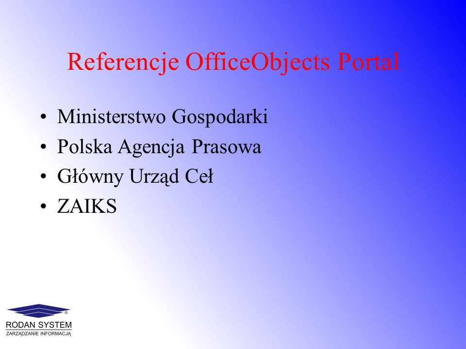 Referencje OfficeObjects Portal
