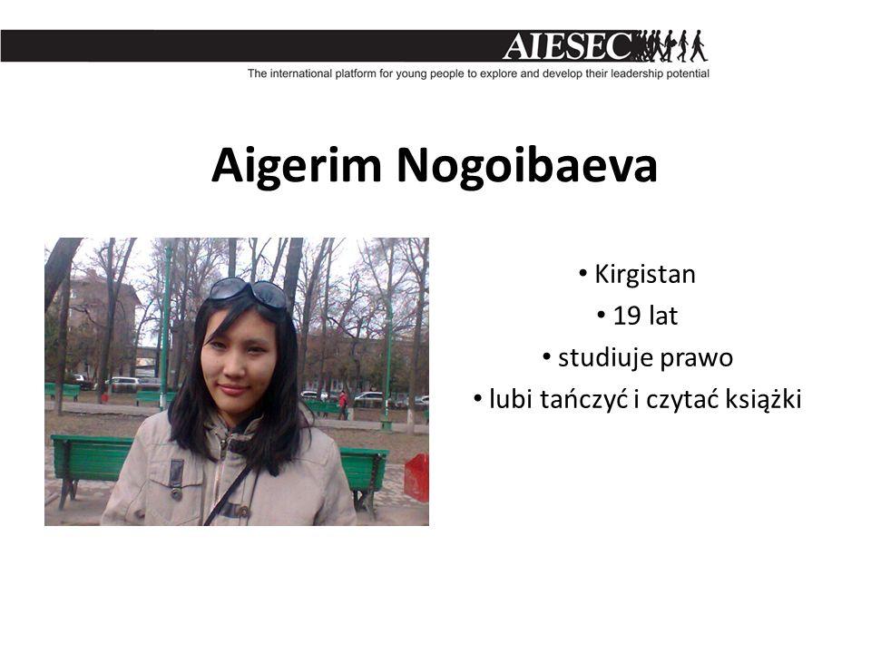 Kirgistan 19 lat studiuje prawo lubi tańczyć i czytać książki