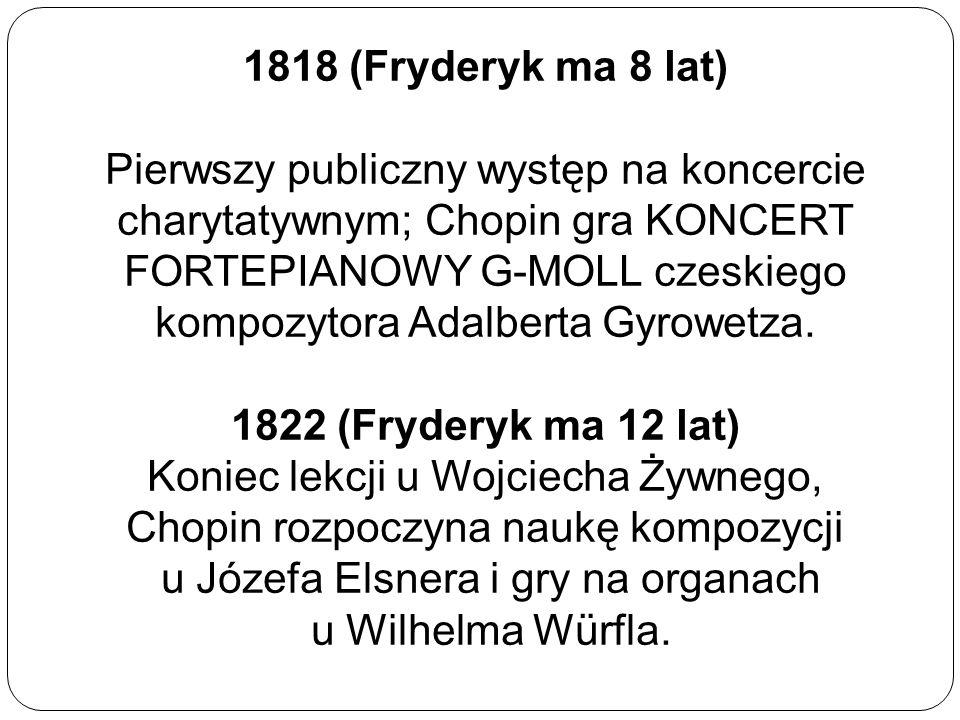 1818 (Fryderyk ma 8 lat)