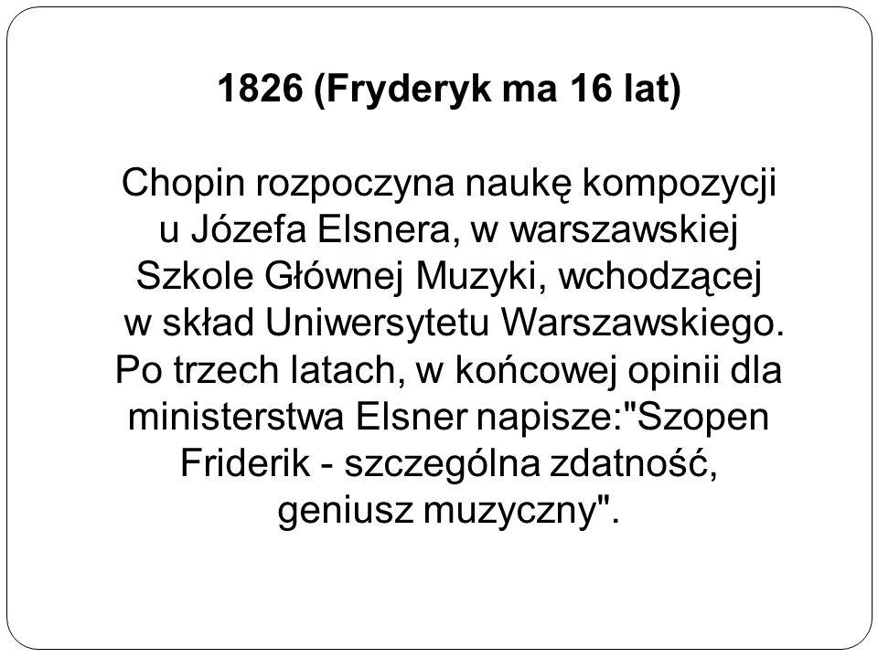 1826 (Fryderyk ma 16 lat)