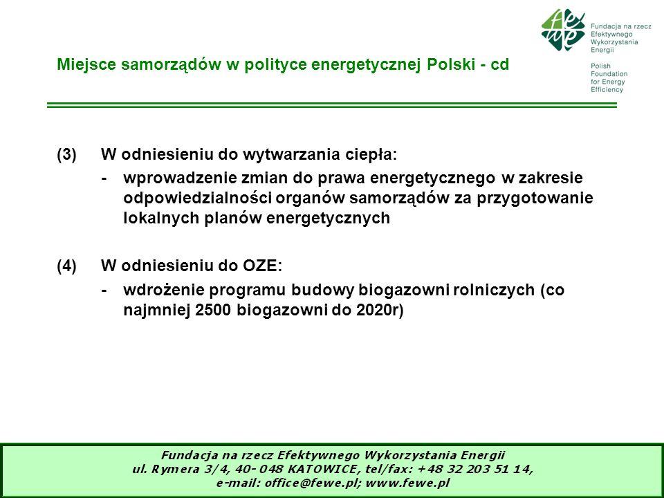 Miejsce samorządów w polityce energetycznej Polski - cd