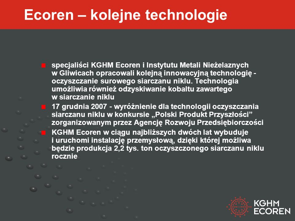 Ecoren – kolejne technologie