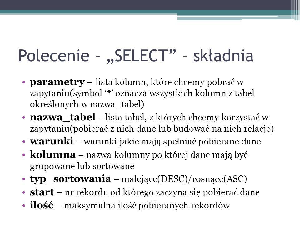 """Polecenie – """"SELECT – składnia"""